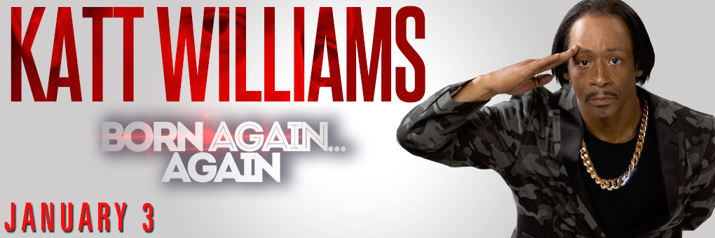 Katt Williams: Born Again...Again